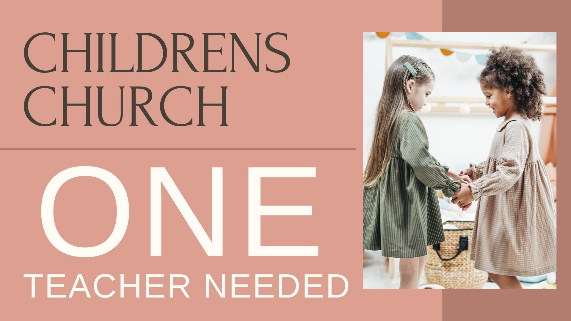 Children's Church – 1 Helper Needed
